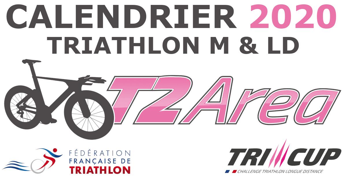 Calendrier Triathlon 2021 Calendrier FFTRI 2020 2021 Formats M et L   T2 Area